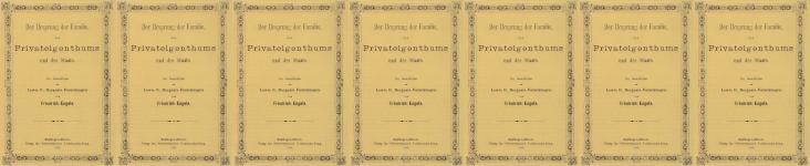 Bedřich Engels: Původ rodiny, soukromého vlastnictví a státu